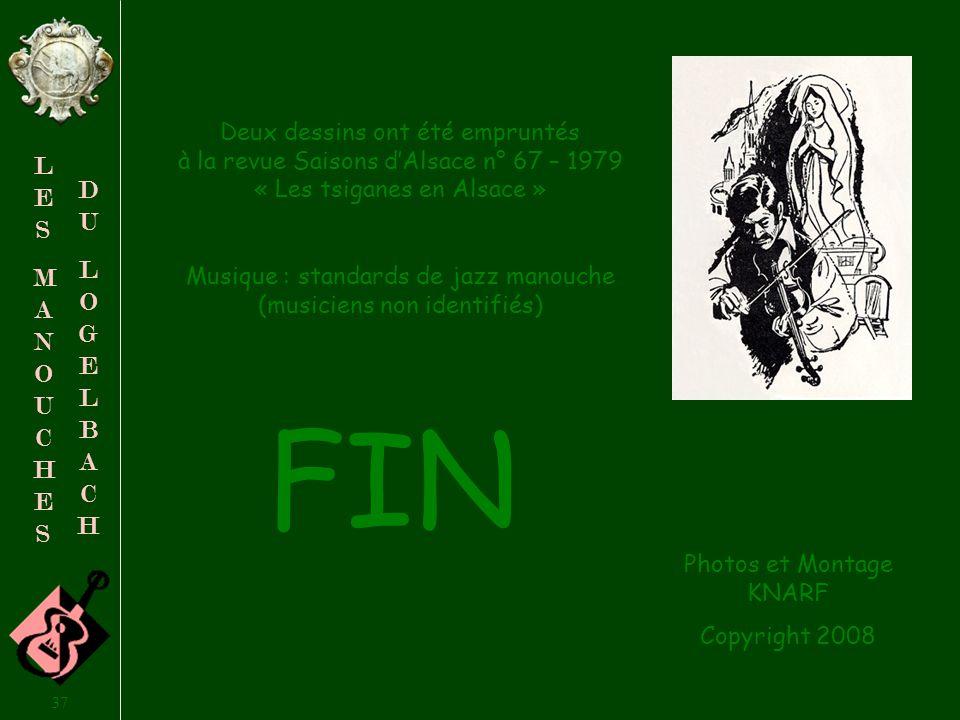 Deux dessins ont été empruntés à la revue Saisons d'Alsace n° 67 – 1979 « Les tsiganes en Alsace »