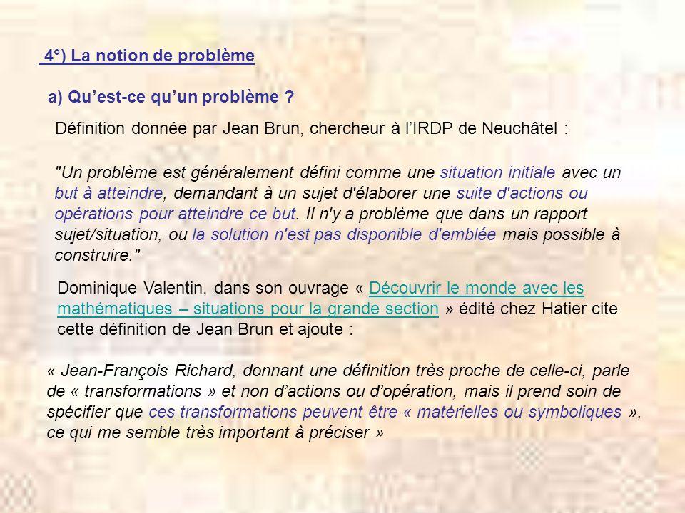 4°) La notion de problème