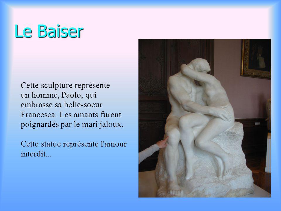 Le Baiser Cette sculpture représente