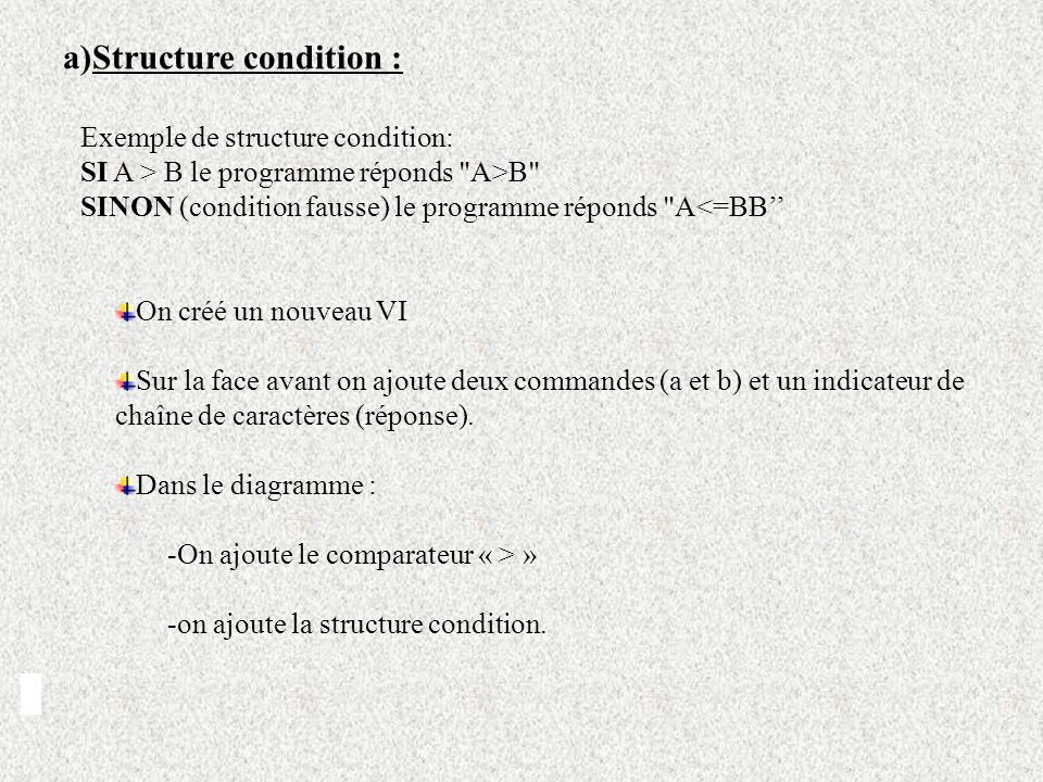 Structure condition : Exemple de structure condition: