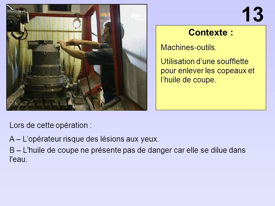 13 Contexte : Machines-outils.