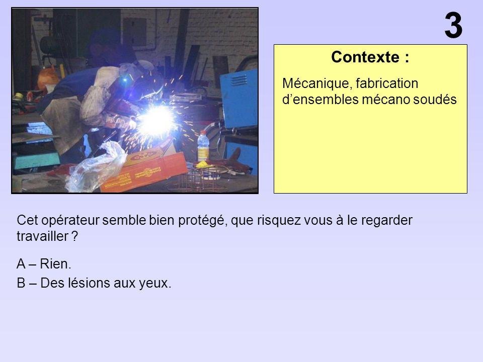 3 Contexte : Mécanique, fabrication d'ensembles mécano soudés