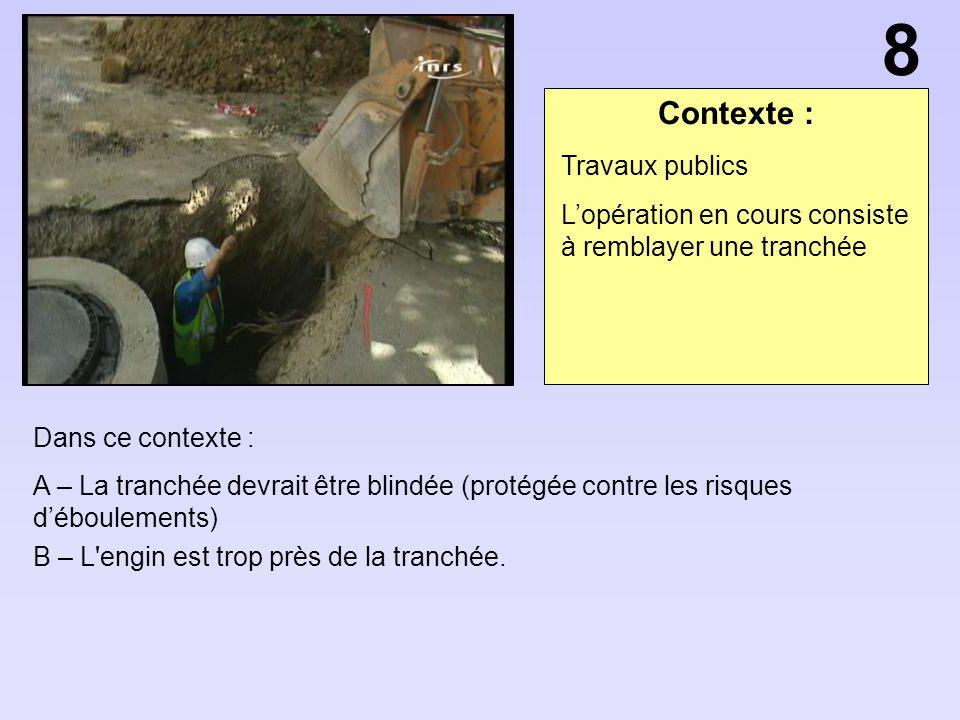 8 Contexte : Travaux publics