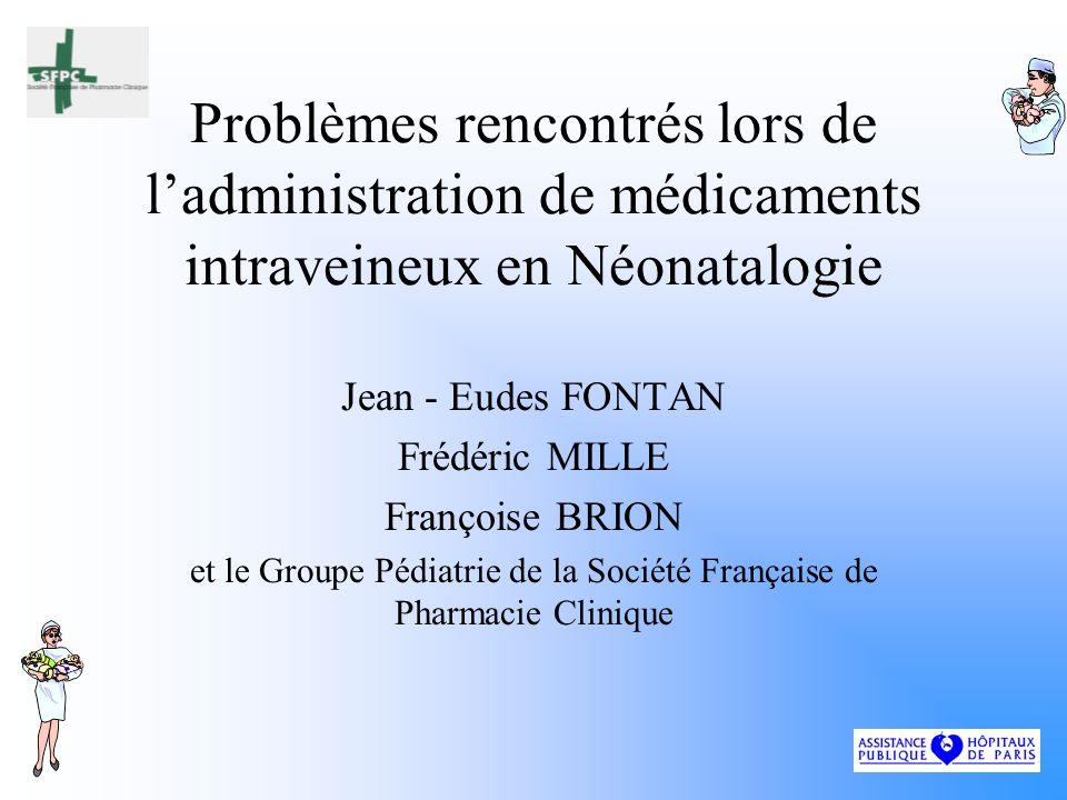 et le Groupe Pédiatrie de la Société Française de Pharmacie Clinique