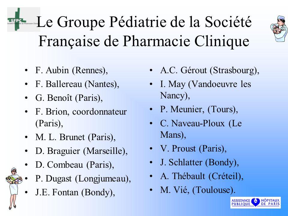 Le Groupe Pédiatrie de la Société Française de Pharmacie Clinique