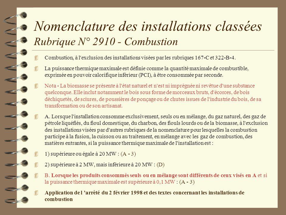 Nomenclature des installations classées Rubrique N° 2910 - Combustion