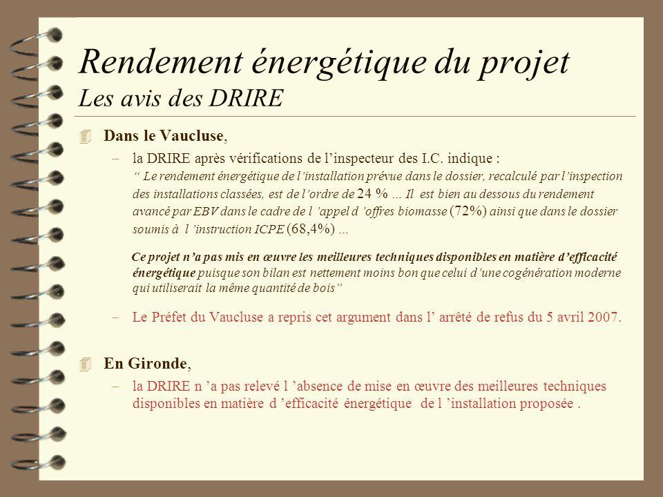 Rendement énergétique du projet Les avis des DRIRE
