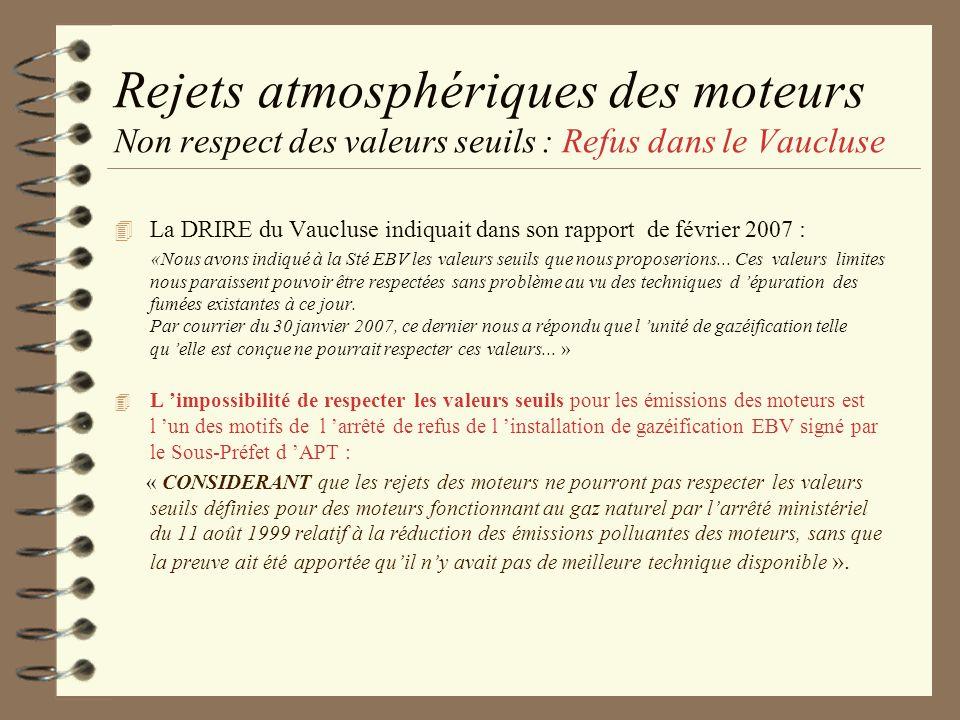 Rejets atmosphériques des moteurs Non respect des valeurs seuils : Refus dans le Vaucluse