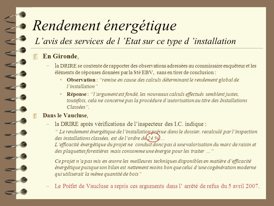 Rendement énergétique L'avis des services de l 'Etat sur ce type d 'installation