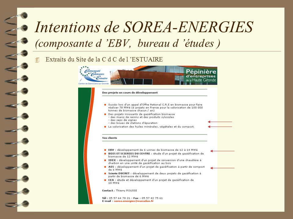 Intentions de SOREA-ENERGIES (composante d 'EBV, bureau d 'études )