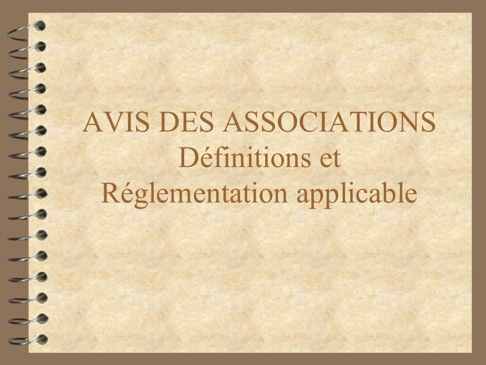 AVIS DES ASSOCIATIONS Définitions et Réglementation applicable
