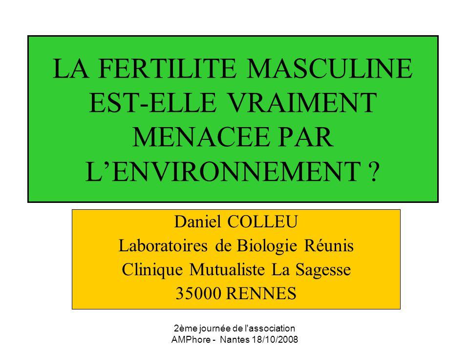 LA FERTILITE MASCULINE EST-ELLE VRAIMENT MENACEE PAR L'ENVIRONNEMENT