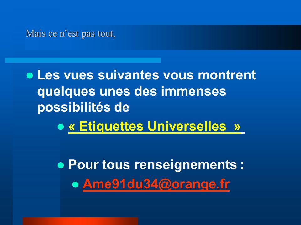 « Etiquettes Universelles » Pour tous renseignements :