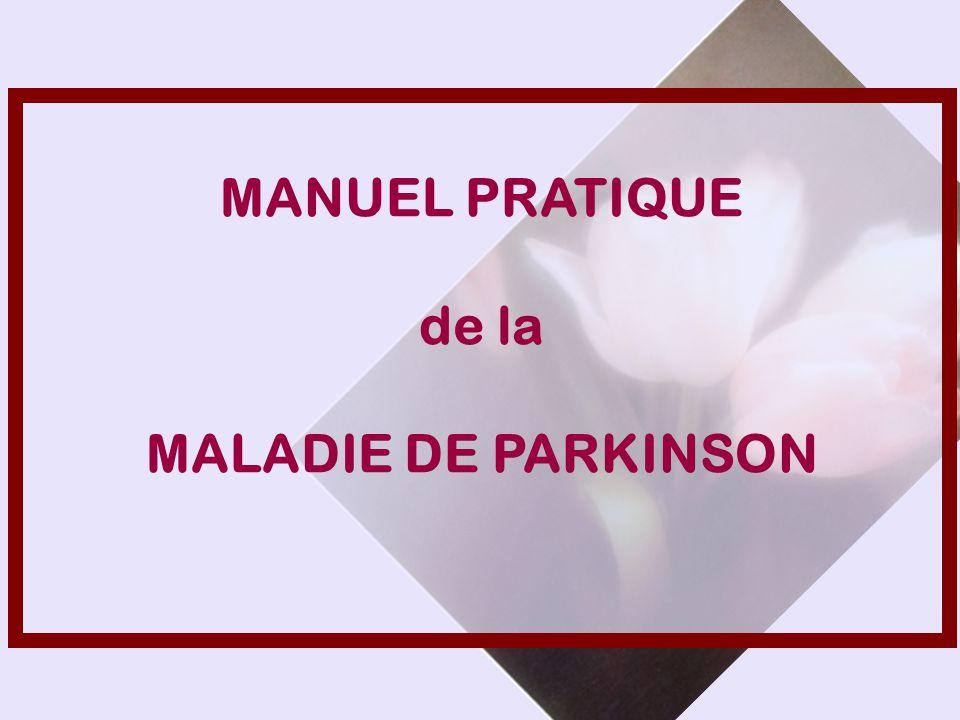 MANUEL PRATIQUE de la MALADIE DE PARKINSON