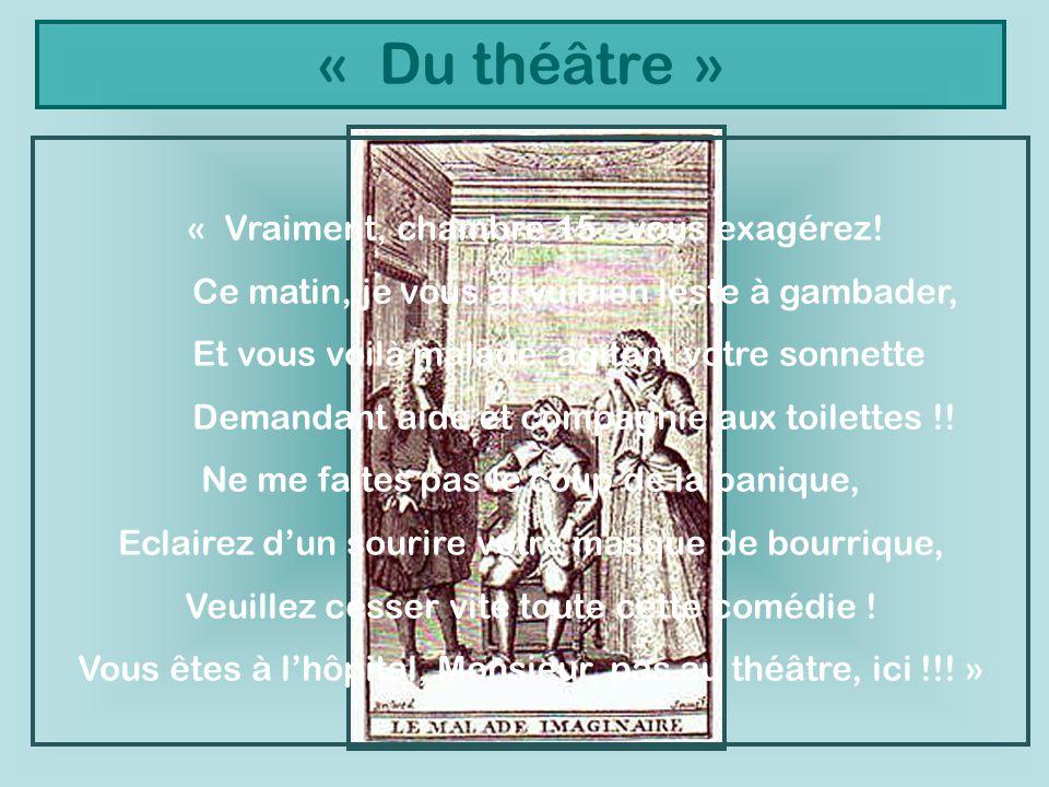 « Du théâtre » « Vraiment, chambre 15.. vous exagérez!