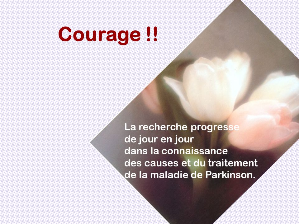 Courage !!