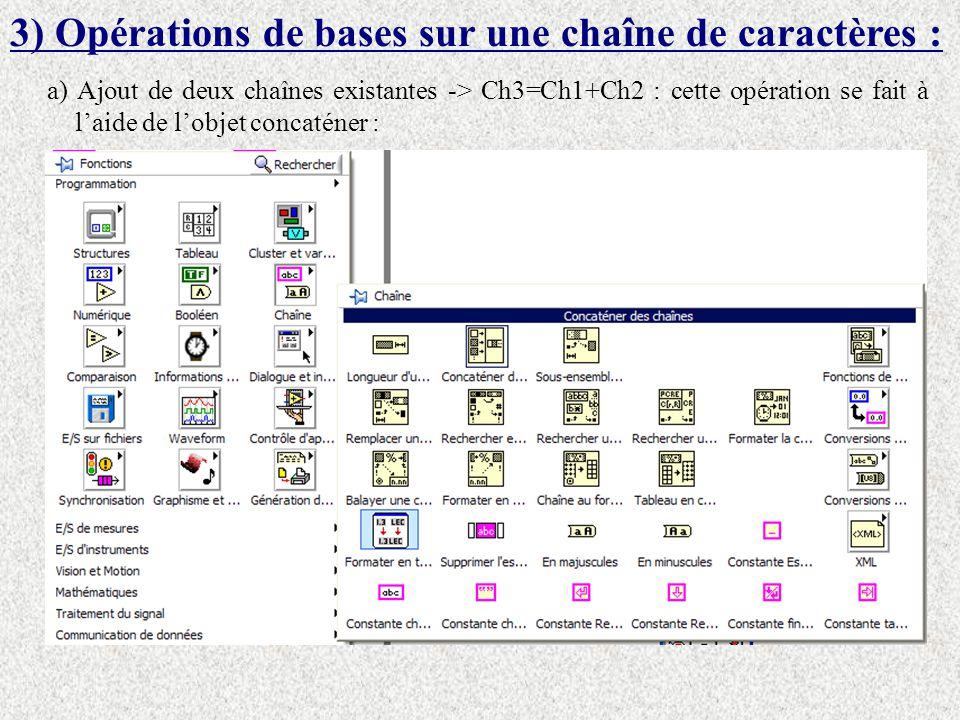 3) Opérations de bases sur une chaîne de caractères :
