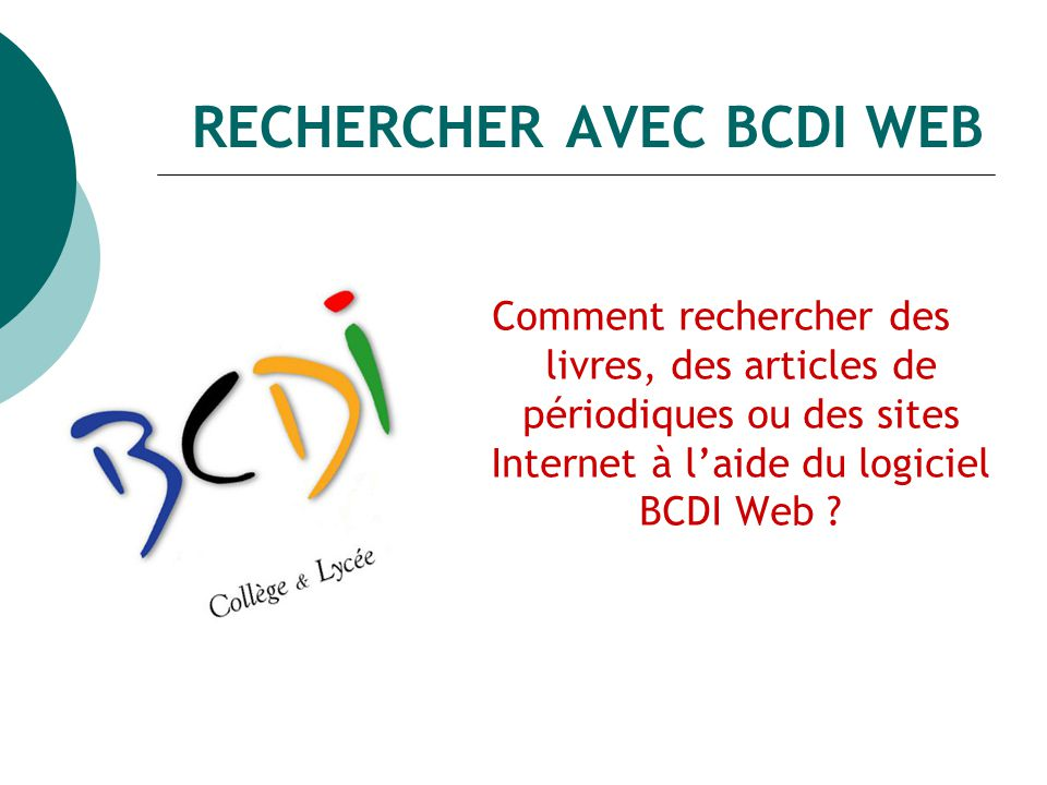 RECHERCHER AVEC BCDI WEB