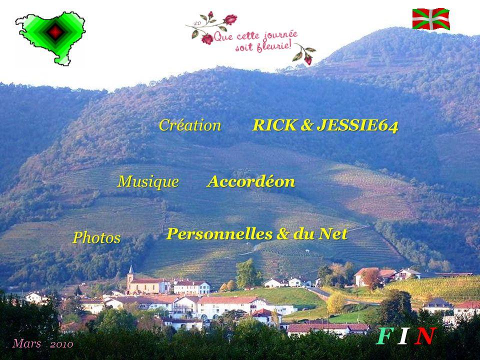 F I N Création RICK & JESSIE64 Musique Accordéon Personnelles & du Net