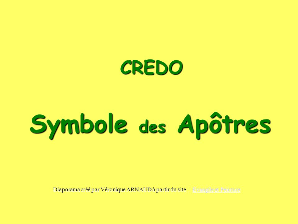 Symbole des Apôtres CREDO