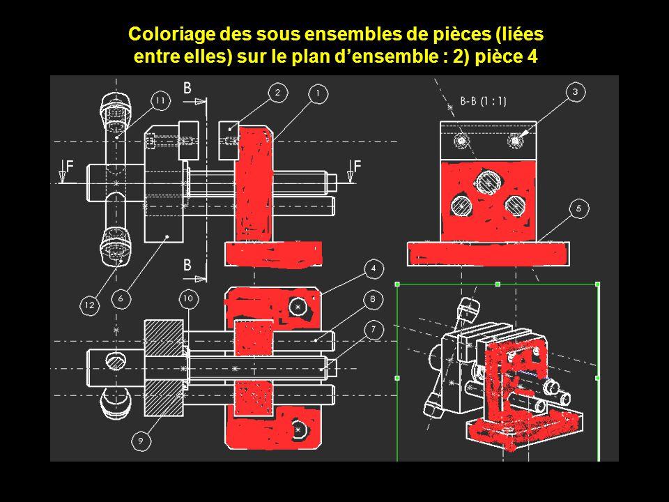Coloriage des sous ensembles de pièces (liées entre elles) sur le plan d'ensemble : 2) pièce 4