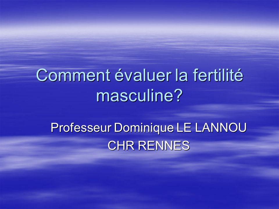Comment évaluer la fertilité masculine