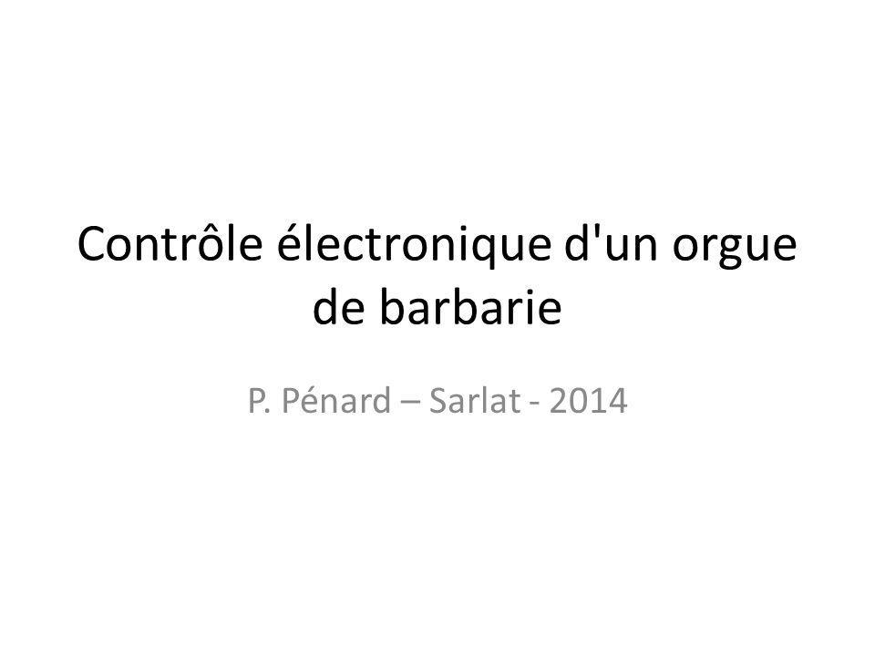 Contrôle électronique d un orgue de barbarie