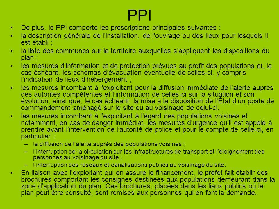 PPI De plus, le PPI comporte les prescriptions principales suivantes :