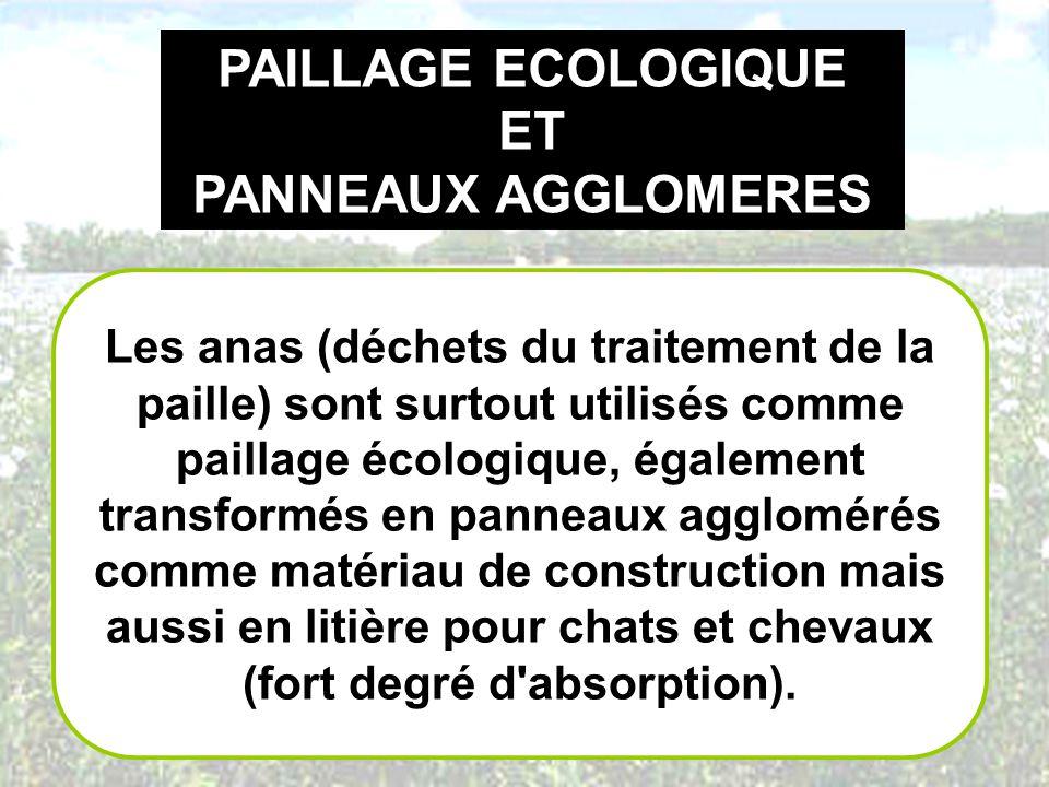 PAILLAGE ECOLOGIQUE ET PANNEAUX AGGLOMERES