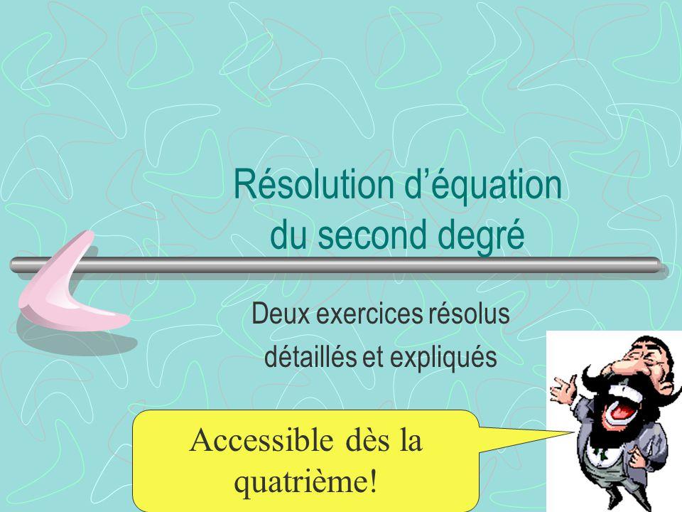 Résolution d'équation du second degré