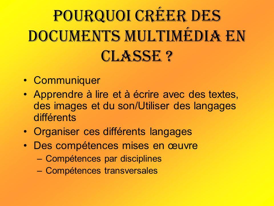 Pourquoi créer des documents multimédia en classe