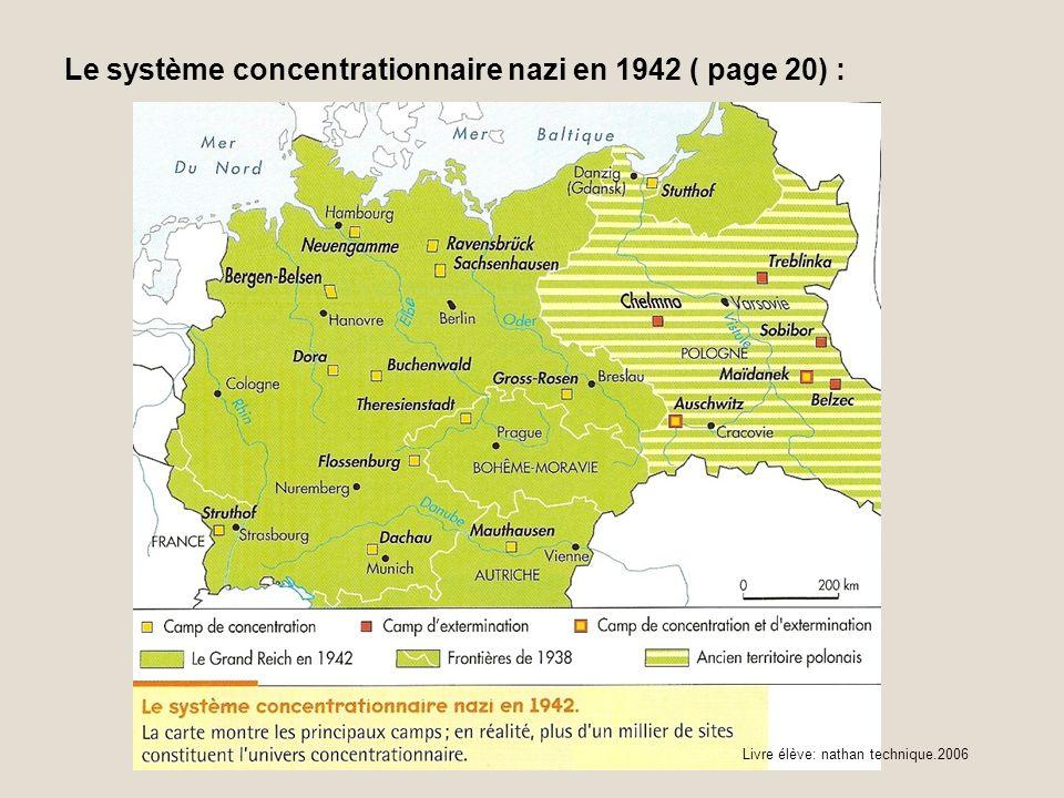 Le système concentrationnaire nazi en 1942 ( page 20) :