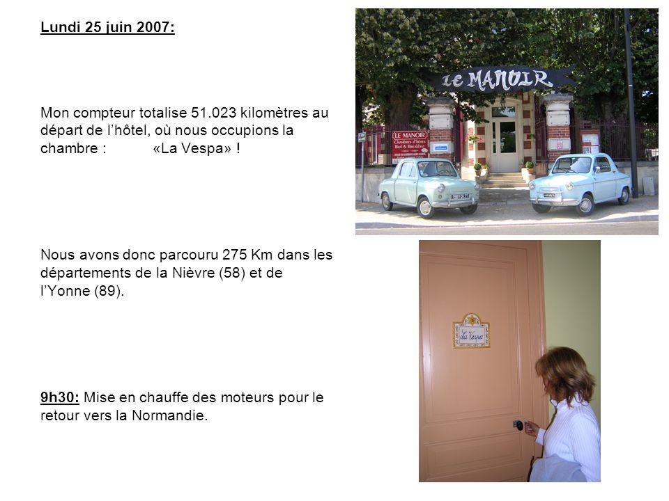 Lundi 25 juin 2007: Mon compteur totalise 51.023 kilomètres au départ de l'hôtel, où nous occupions la chambre : «La Vespa» !