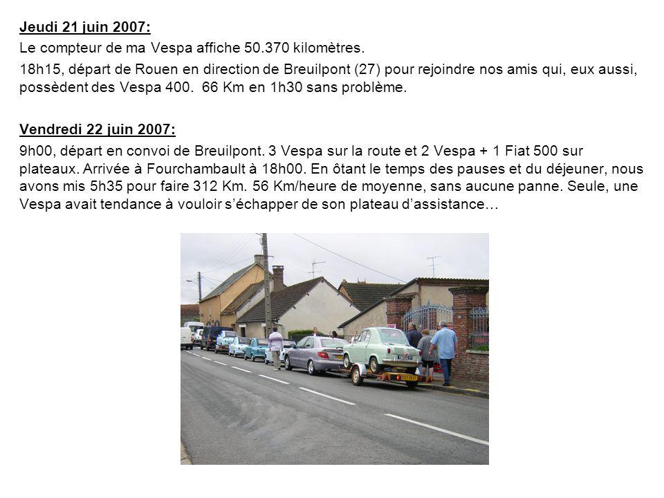 Jeudi 21 juin 2007: Le compteur de ma Vespa affiche 50.370 kilomètres.