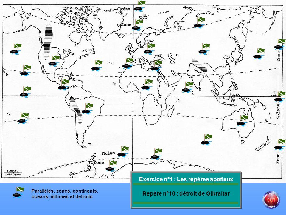 Exercice n°1 : Les repères spatiaux Repère n°10 : détroit de Gibraltar