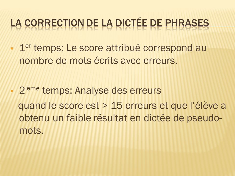 La correction de la dictée de phrases