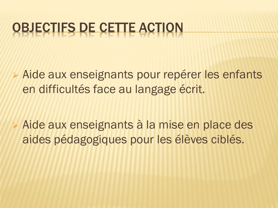 Objectifs de cette action
