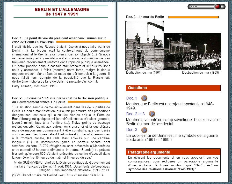Montrer que Berlin est un enjeu important en 1948- 1949. Doc. 2 et 3