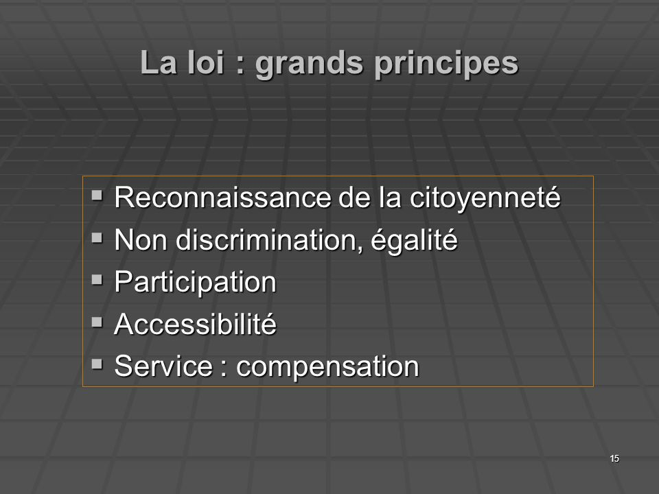 La loi : grands principes