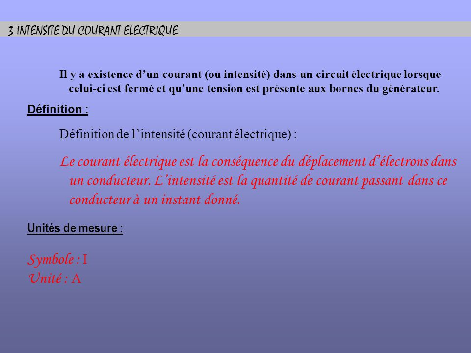 3 INTENSITE DU COURANT ELECTRIQUE