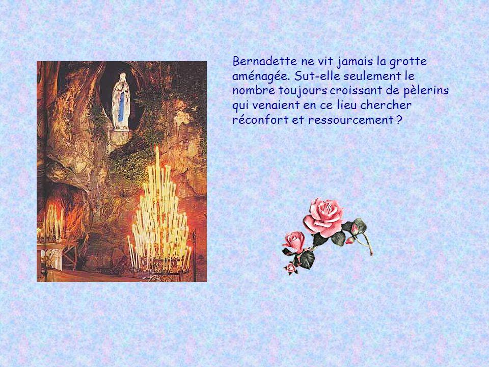 Bernadette ne vit jamais la grotte