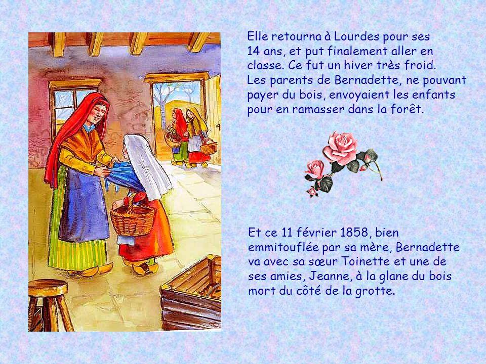 Elle retourna à Lourdes pour ses