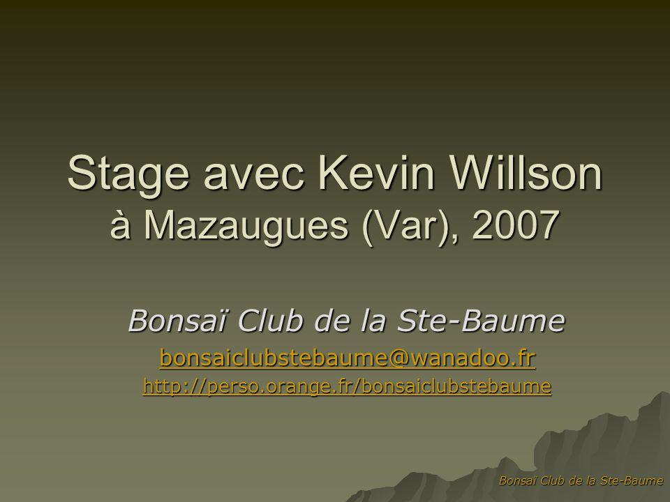 Stage avec Kevin Willson à Mazaugues (Var), 2007