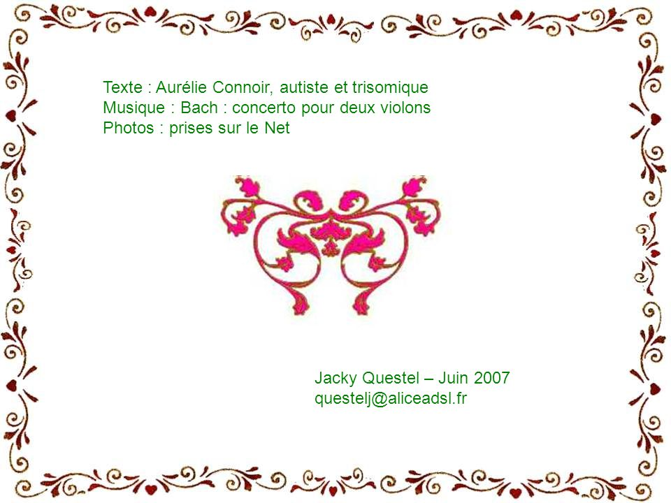 Texte : Aurélie Connoir, autiste et trisomique