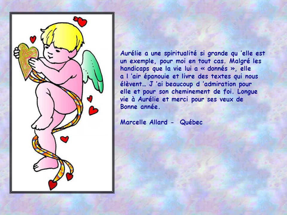 Aurélie a une spiritualité si grande qu 'elle est