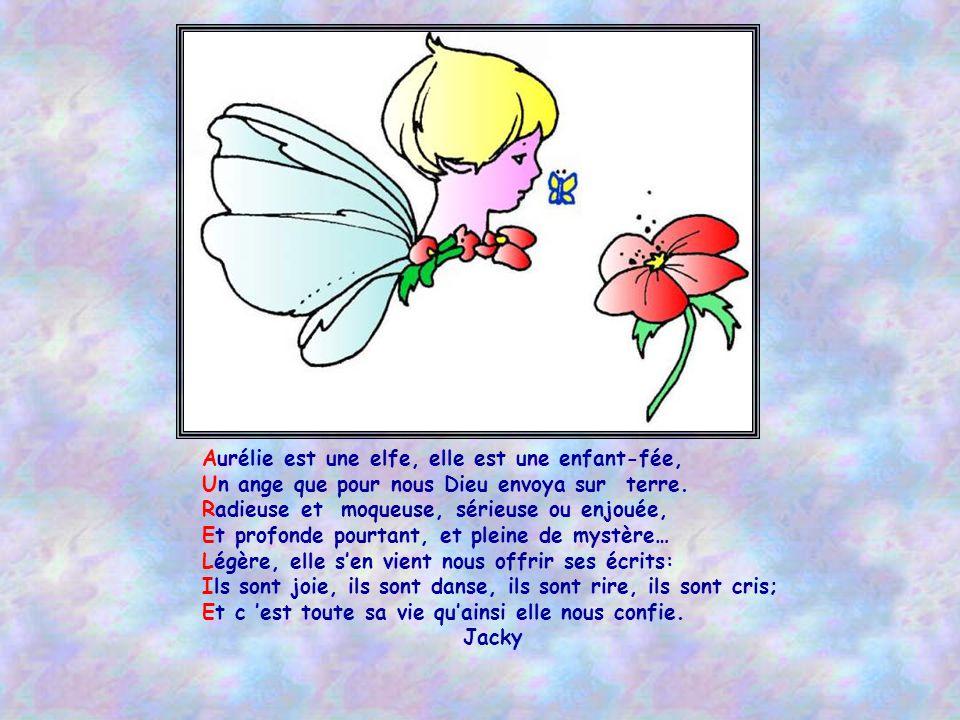 Aurélie est une elfe, elle est une enfant-fée,