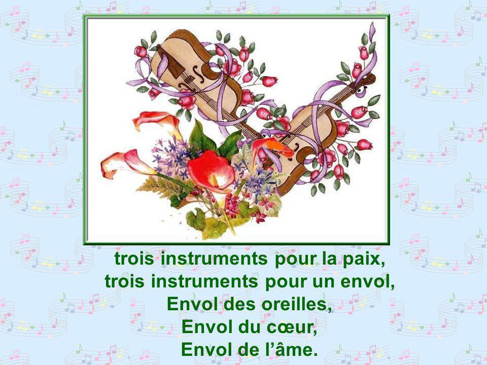 trois instruments pour la paix, trois instruments pour un envol,