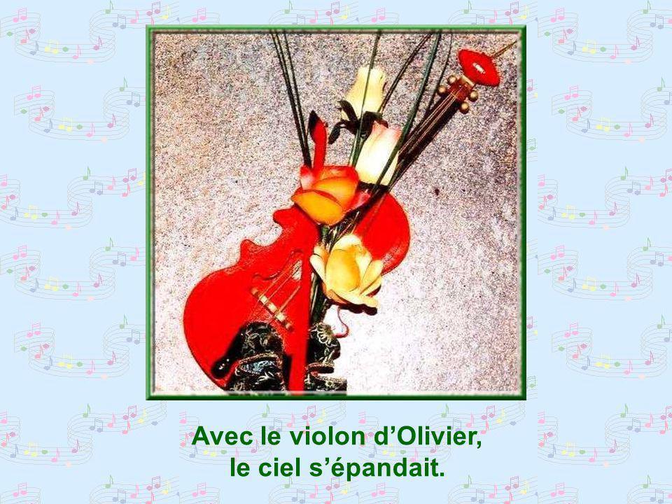 Avec le violon d'Olivier,