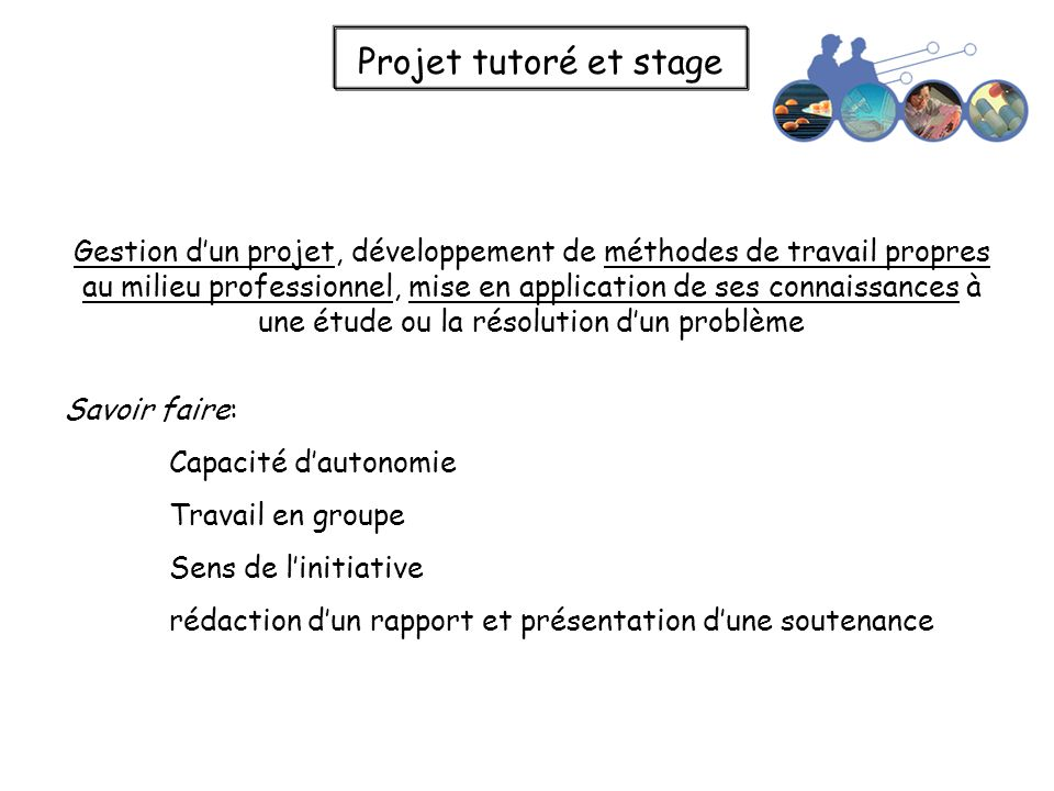 Projet tutoré et stage