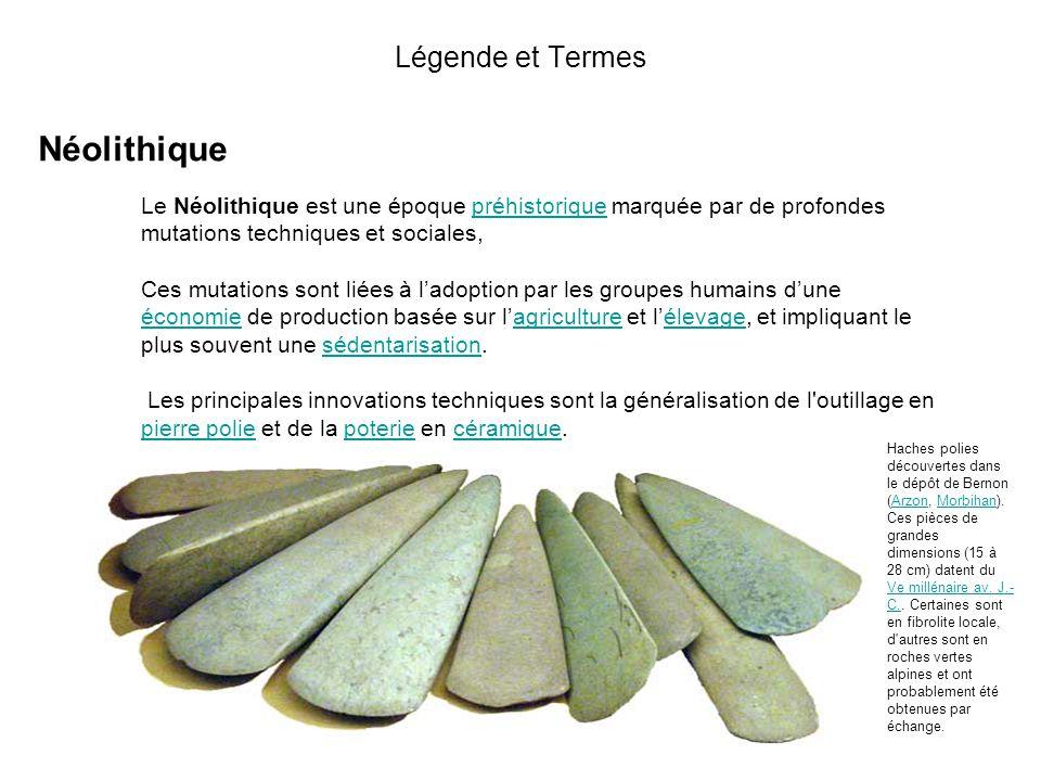 Néolithique Légende et Termes